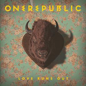 Love Runs Out