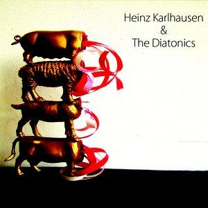 Heinz Karlhausen & the Diatonics