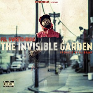 The Invisible Garden (Produced By DJ Brans)