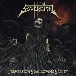 Perversion Swallowing Sanity