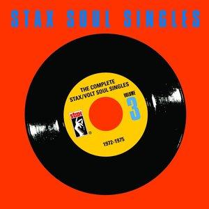 The Complete Stax / Volt Soul Singles (Vol. 3: 1972-1975)