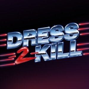 Avatar for Dress 2 Kill