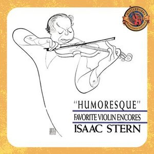 Humoresque - Favorite Violin Encores [Expanded Edition]