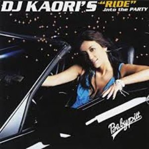 "DJ KAORI'S ""RIDE"" into the PARTY"