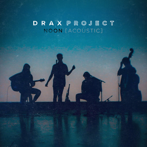 Drax Project Lyrics Song Meanings Videos Full Albums