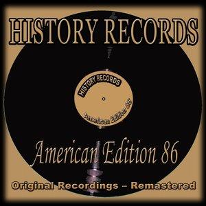 History Records - American Edition 86 (Original Recordings - Remastered)
