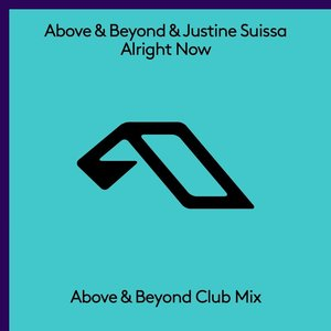 Alright Now (Above & Beyond Club Mix)