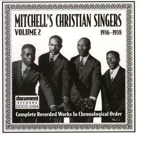 Mitchell's Christian Singers Vol. 2 (1936-1938)