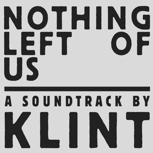Nothing Left of Us