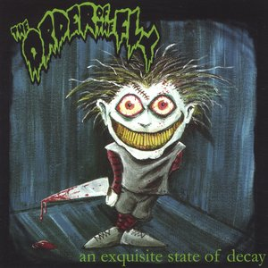 An Exquisite State of Decay
