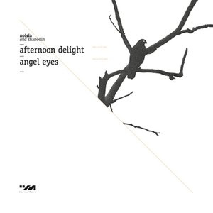 Afternoon Delight / Angel Eyes