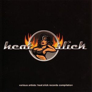 Heat Slick Records Compilation