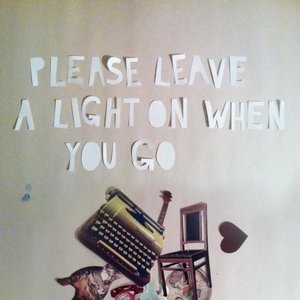 Please Leave a Light on When You Go