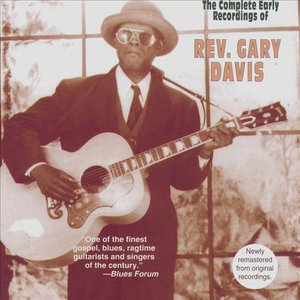 The Complete Early Recordings of Reverend Gary Davis