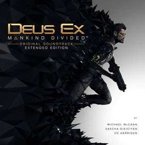 Deus Ex: Mankind Divided (Original Soundtrack - Extended Edition)