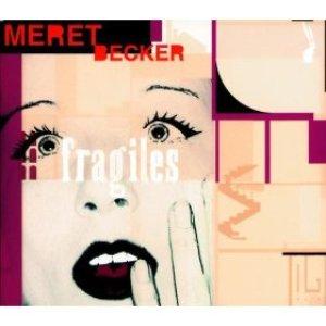 Becker: Fragiles