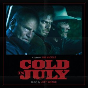 Cold in July (Original Motion Picture Soundtrack)