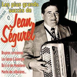 Les grands succès de Jean Ségurel