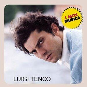 Luigi Tenco - I Miti