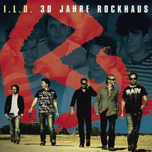 I.L.D. (30 Jahre Rockhaus)