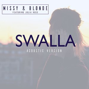 Swalla (Acoustic Version)