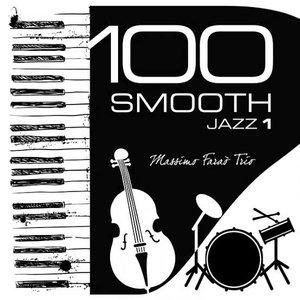 100 Smooth Jazz, Vol. 1