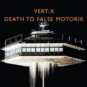 Death To False Motorik