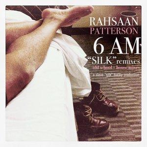 6AM (Silk Remixes EP)