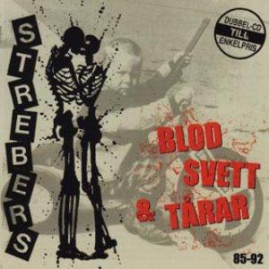 Blod Svett & Tårar 85-92