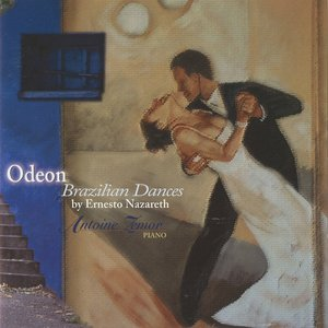 Odeon: Brazilian Dances by Ernesto Nazareth