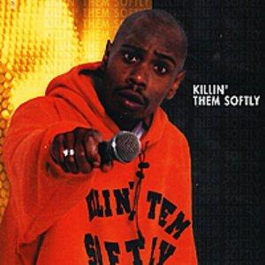 Killin' 'Em Softly
