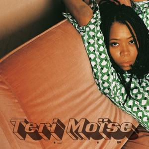 Teri Moïse (Edition Deluxe)