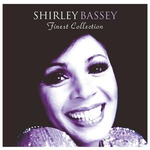 The Finest Shirley Bassey Collection