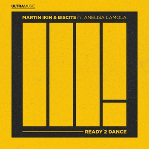Ready 2 Dance (with Biscits feat. Anelisa Lamola)