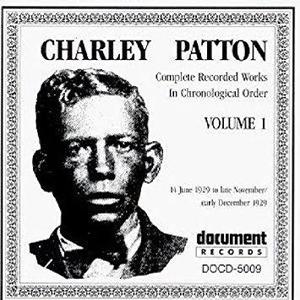 Charley Patton Vol. 1 (1929)