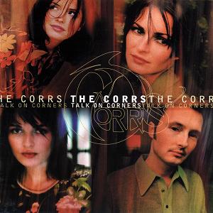 The Corrs - Talk On Corners - Lyrics2You
