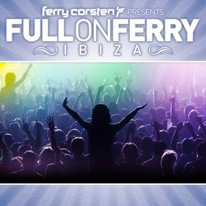 Ferry Corsten presents Full On Ferry