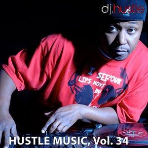 Hustle Music, Vol. 34 (DJ Mix)