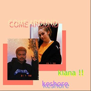 come around (with KESHORE)