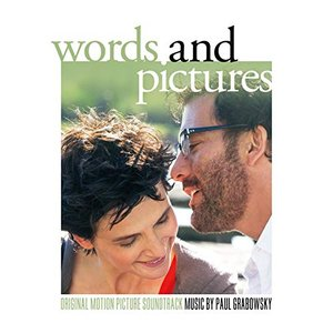 Words and Pictures (Original Motion Picture Soundtrack)