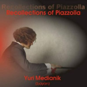 Image for 'Recollections of Piazzolla'