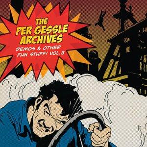 The Per Gessle Archives - Demos & Other Fun Stuff!, Vol. 3