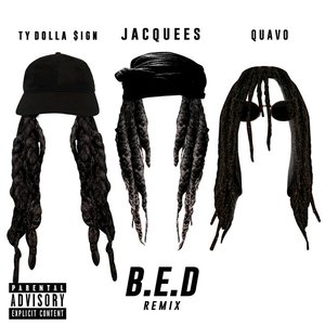B.E.D. (Remix) [feat. Ty Dolla $ign & Quavo] - Single