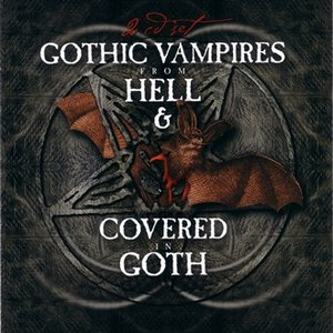 Gothic Vampires From Hell & Covered In Goth