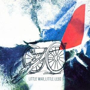 Little War, Little Less
