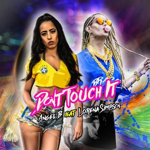 Don't Touch It (Portuguese Version) [feat. Lorena Simpson]