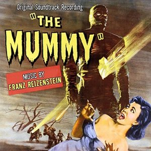 The Mummy (Original Soundtrack Recording)