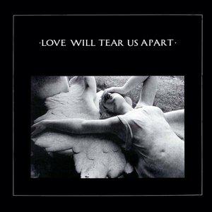 Love Will Tear Us Apart - Single