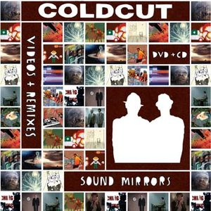 Sound Mirrors (Videos & Remixes)
