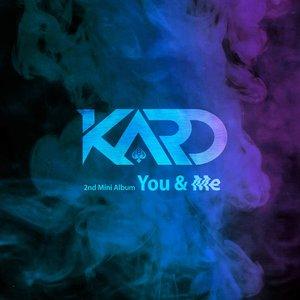 Image for 'KARD 2nd Mini Album 'You & Me''